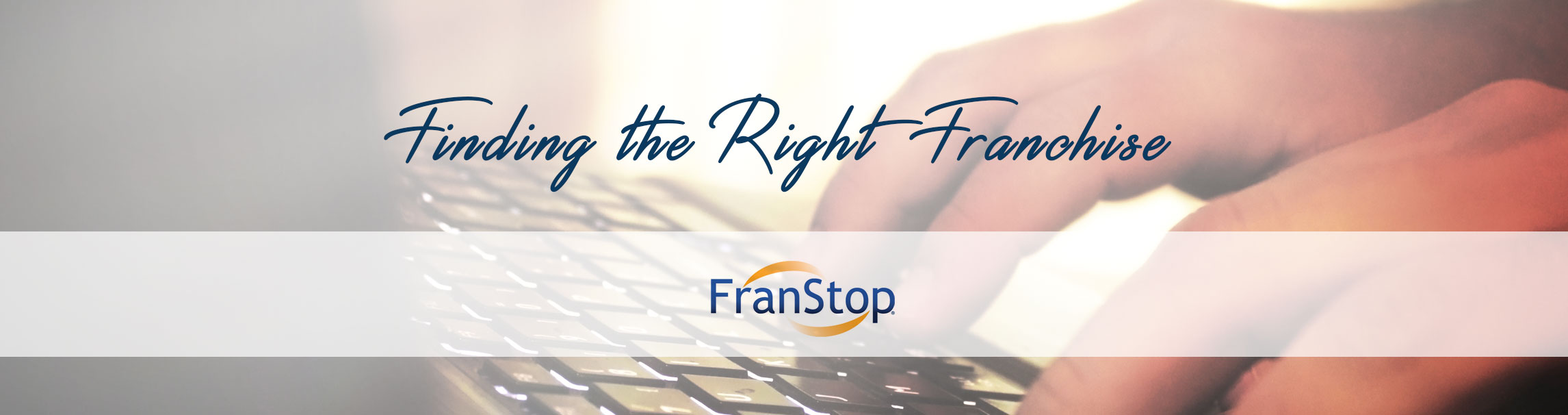 Find_Right_Franchise_Buy_Franchising_Financing_FranStop