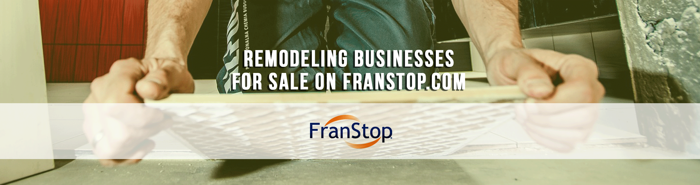 Search_Remodeling_Businesses_Franchise_Business_FranStop_franchise_for_sale